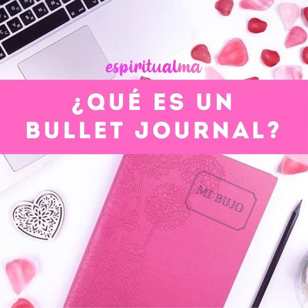 Qué es un Bullet Journal: Como comenzar